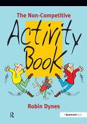 The Non Competitive Activity Book