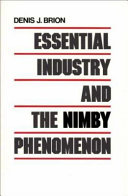 Essential industry and the NIMBY phenomenon