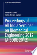 Proceedings of All India Seminar on Biomedical Engineering 2012 (AISOBE 2012)