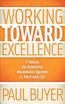 Working Toward Excellence