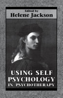 Using Self Psychology in Psychotherapy