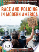 Race and Policing in Modern America