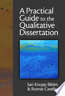 A Practical Guide to the Qualitative Dissertation