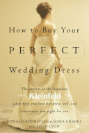 How to Buy Your Perfect Wedding Dress