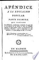 Discurso sobre la educacion popular de los artesanos y su fomento  : Apéndice ... parte primera , Band 2