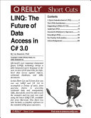LINQ: The Future of Data Access in C# 3.0