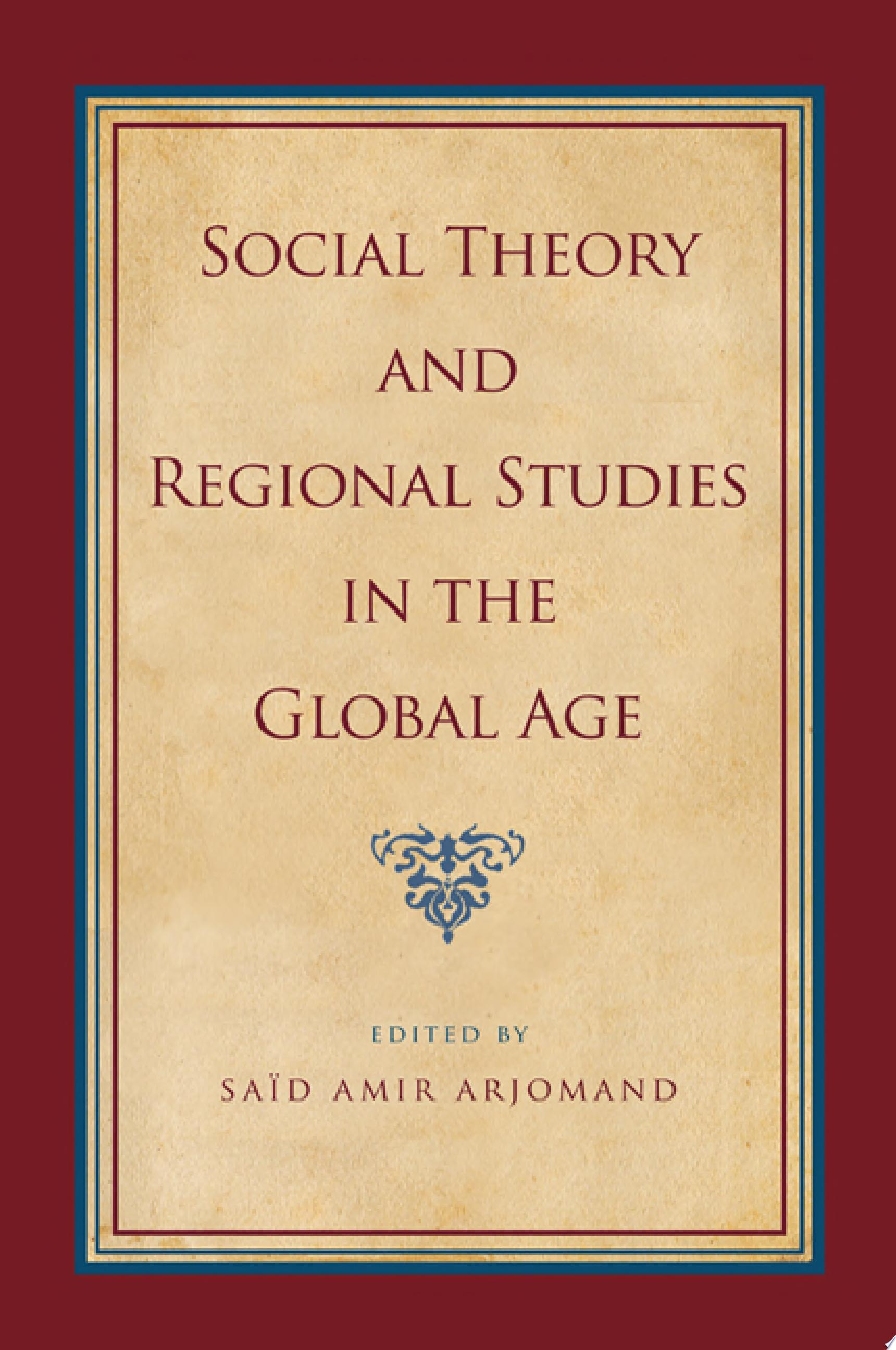 Social Theory and Regional Studies in the Global Age