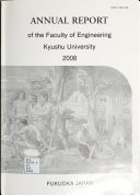 Annual Report of the Faculty of Engineering  Kyushu University Book