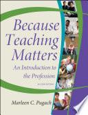 Because Teaching Matters