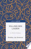 Killing bin Laden  A Moral Analysis