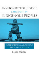 Environmental Justice and the Rights of Indigenous Peoples [Pdf/ePub] eBook