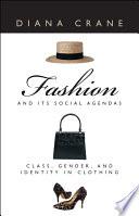 Fashion and Its Social Agendas Book