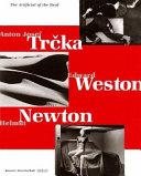 Anton Josef Tr  ka  Edward Weston  Helmut Newton