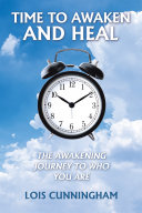 Time to Awaken and Heal