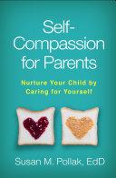 Self Compassion for Parents