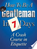 How to be a Gentleman in 7 Days