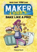 Pdf Maker Comics: Bake Like a Pro! Telecharger