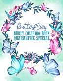 Butterflies Adult Coloring Book Quarantine Special