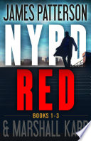 The NYPD Red Novels  Volumes 1 3