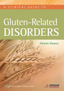A Clinical Guide to Gluten Related Disorders Book