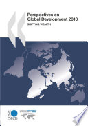 Perspectives on Global Development 2010 Shifting Wealth