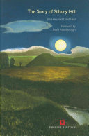 The Story of Silbury Hill