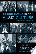 Representing Black Music Culture PDF