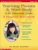 Teaching Phonics   Word Study in the Intermediate Grades