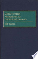 Global Portfolio Management for Institutional Investors
