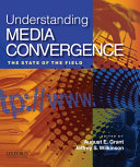 Understanding Media Convergence