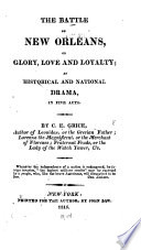 The Battle of New Orleans; Or, Glory, Love and Loyalty