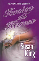 Taming the Heiress