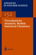 Viscoelasticity Atomistic Models Statistical Chemistry