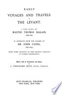 Early Voyages and Travels in the Levant