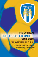 The Official Colchester United Quiz Book