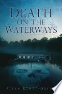 Death on the Waterways