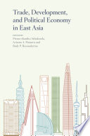 Trade  Development  and Political Economy in East Asia