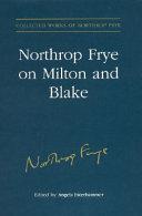Northrop Frye on Milton and Blake