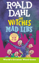 Roald Dahl s Witches Mad Libs