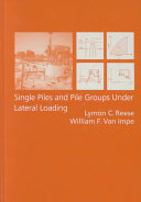 Single Piles and Pile Groups Under Lateral Loading