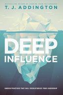 Deep Influence
