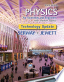 Physics for Scientists and Engineers with Modern Physics  Technology Update Book