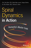 Spiral Dynamics in Action