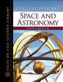 """Encyclopedia of Space and Astronomy"" by Joseph A. Angelo"