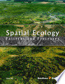 Spatial Ecology Patterns and Processes