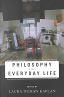 Philosophy and Everyday Life