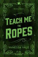 Teach Me The Ropes Pdf/ePub eBook