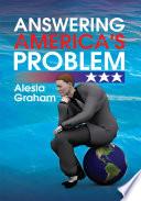 Answering America s Problem