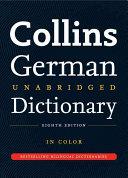Collins German Unabridged Dictionary  8th Edition