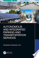 Autonomous and Integrated Parking and Transportation Services Book